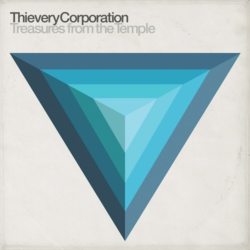 Thievery Corporation – Treasures from the Temple (ESL, 2018)