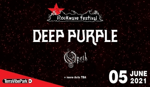 ROCKWAVE FESTIVAL 2020 | DEEP PURPLE - OPETH + more acts t.b.a. | Σάββατο 6 Ιουνίου 2020 | TerraVibe Park | Rockwave Festival strikes again!