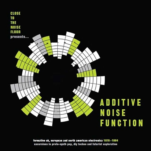 V/A – Additive Noise Function, Formative UK, European and American Electronic 1978-84 (Cherry Red Records, 2019)