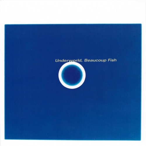 MEMORY LANE: Underworld - Beaucoup Fish