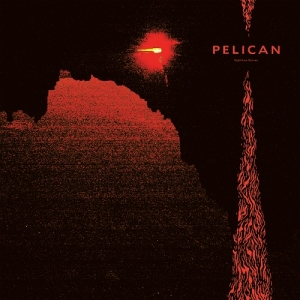 Pelican - Nighttime Stories (Southern Lord, 2019)