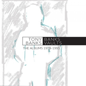 Tony Banks - Banks Vaults: The Albums 1979 – 1995 (Esoteric Recordings, 2019)