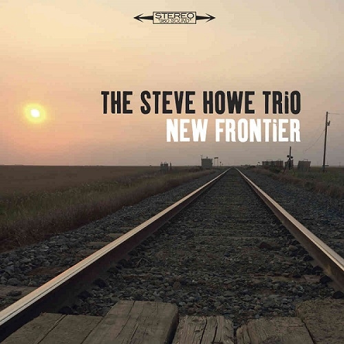 Steve Howe Trio - New Frontier (Esoteric Antenna Records, 2019)