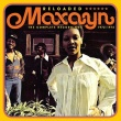 Maxayn – Reloaded – The Complete Recordings 1972-1974 (Soul Music Records, 2017)