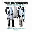 The Outsiders - Count for Something: Albums, Demos, Live & Unreleased 1976-1978 (Cherry Red Records, 2021)