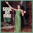 V/A - Soul on Fire – The Detroit Soul Story 1957-1977 (Soul Time Records, 2017)