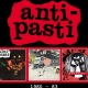 Anti - Pasti – 1980 - 83 (Captain Oi!, 2020)