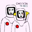 The Rails – Cancel the Sun (Thirty Tigers, 2019)