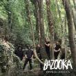 Bazoοka -  Ζούγκλα (Inner Ear, 2017)